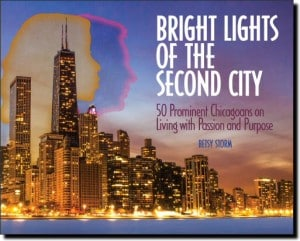 Bright Lights of the Second City by Betsy Storm